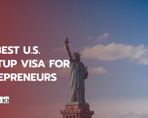 The Best U.S. Startup Visa For Entrepreneurs